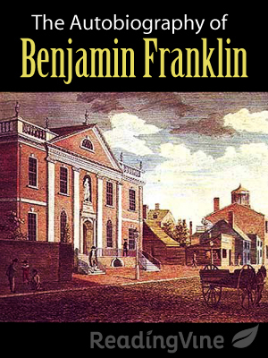 The autobography of benjamin franklin