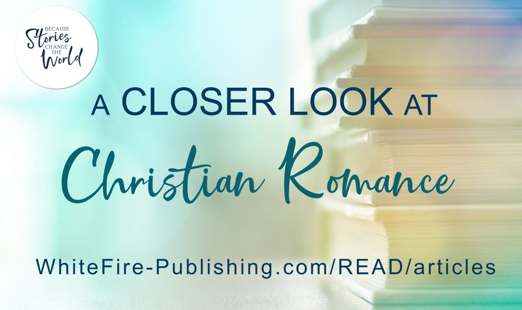 A Closer Look at ... Christian Romance