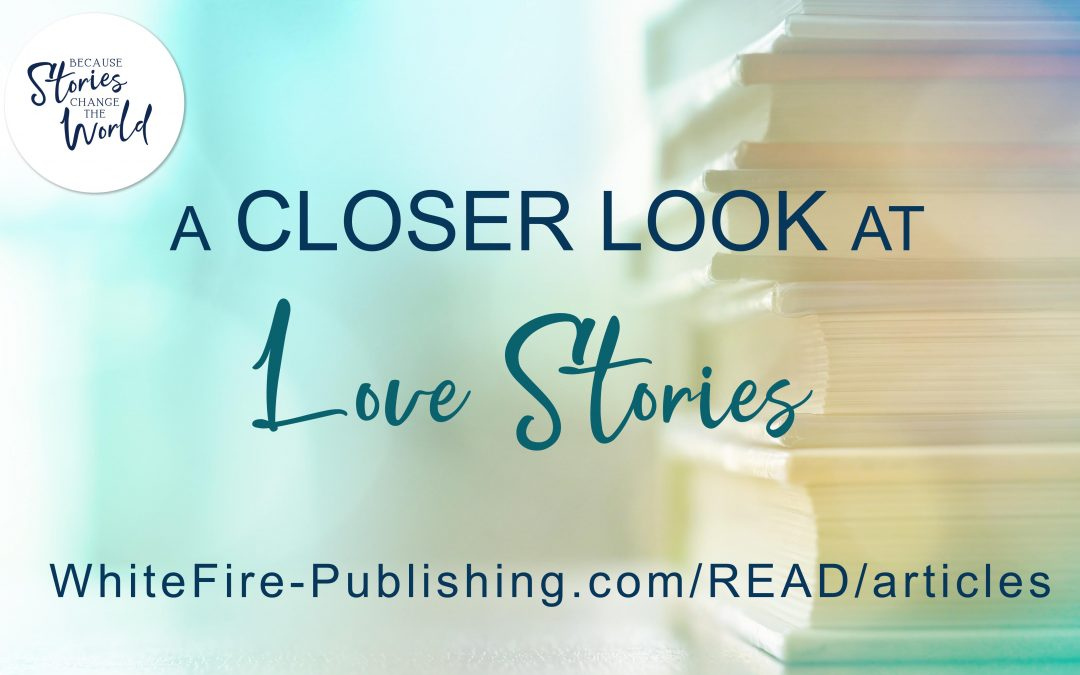 A Closer Look at … Love Stories