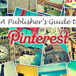 A Publisher's Guide to Pinterest Strategy