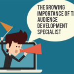 The Growing Importance of the Audience Development Specialist