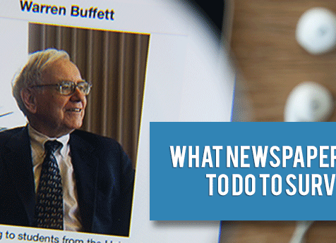buffett-warren-what-newspapers-need-to-do-to-survive