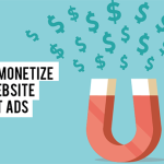 How to Monetize Your Website without Ads