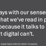 The Fascinating Science That Shows Why People Sometimes Prefer Print to Digital