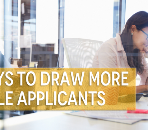 3 Ways to Attract More Female Applicants