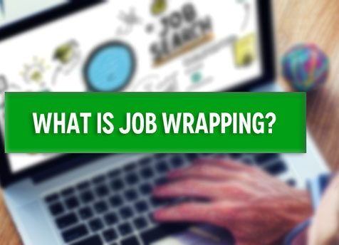 What is Job Wrapping