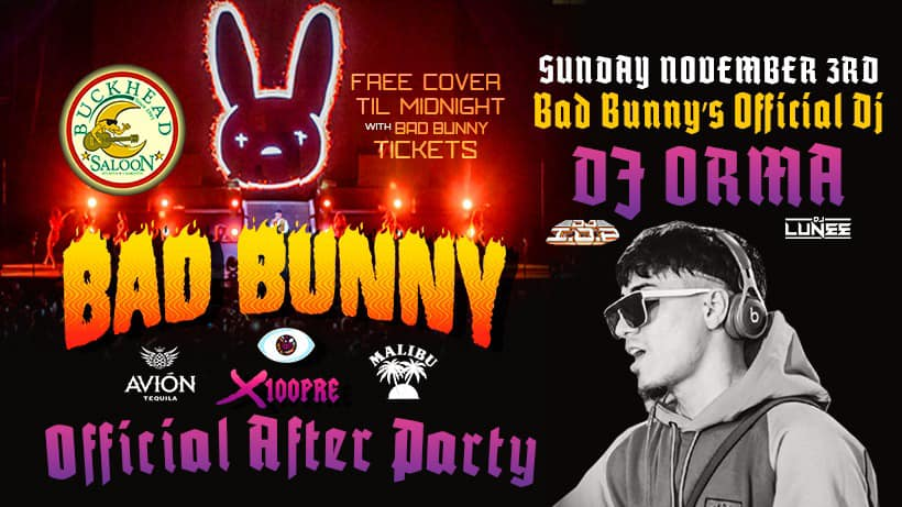 Bad Bunny Official Afterparty with DJ Orma