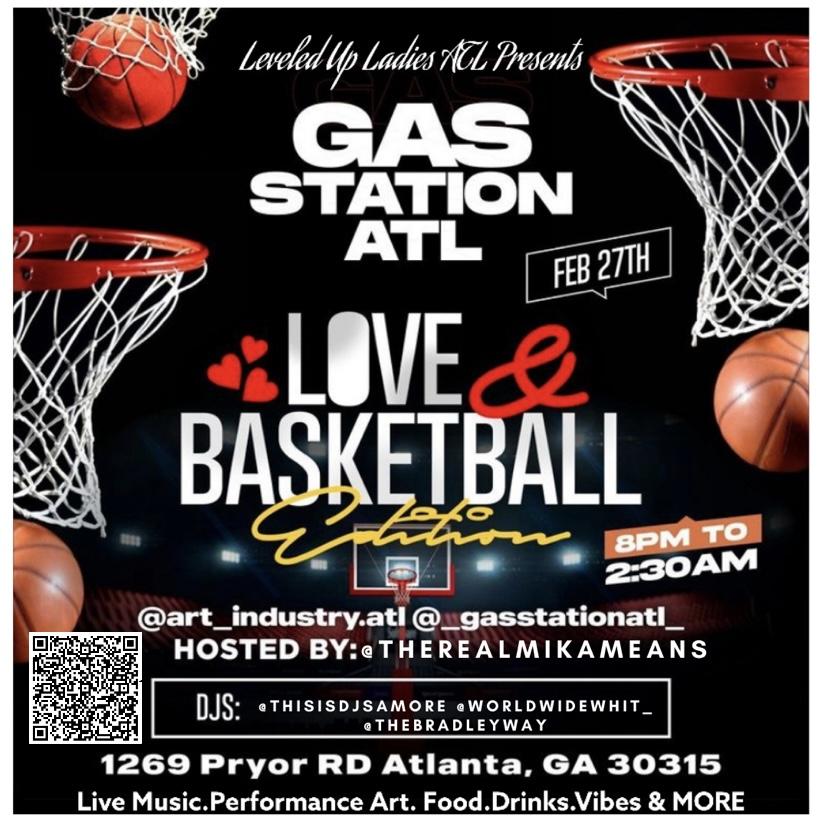 GasStationATL Love & Basketball Edition