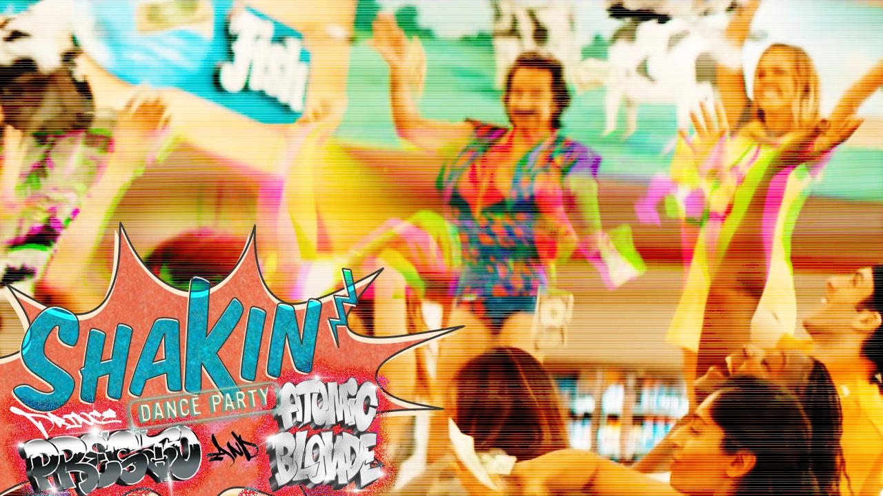 SHAKIN dance party