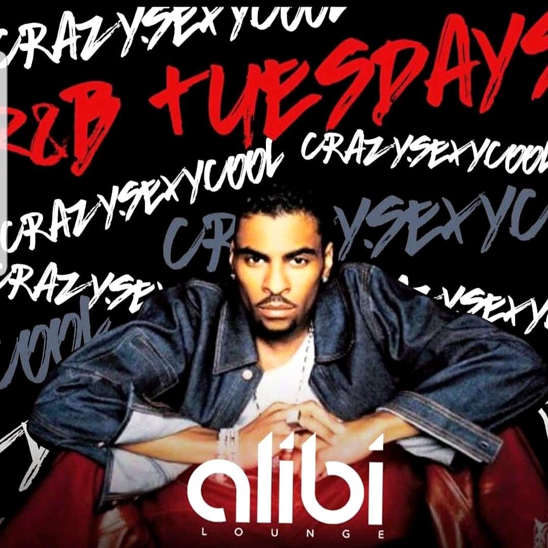 CRAZY. SEXY. COOL:  R&B TUESDAY'S
