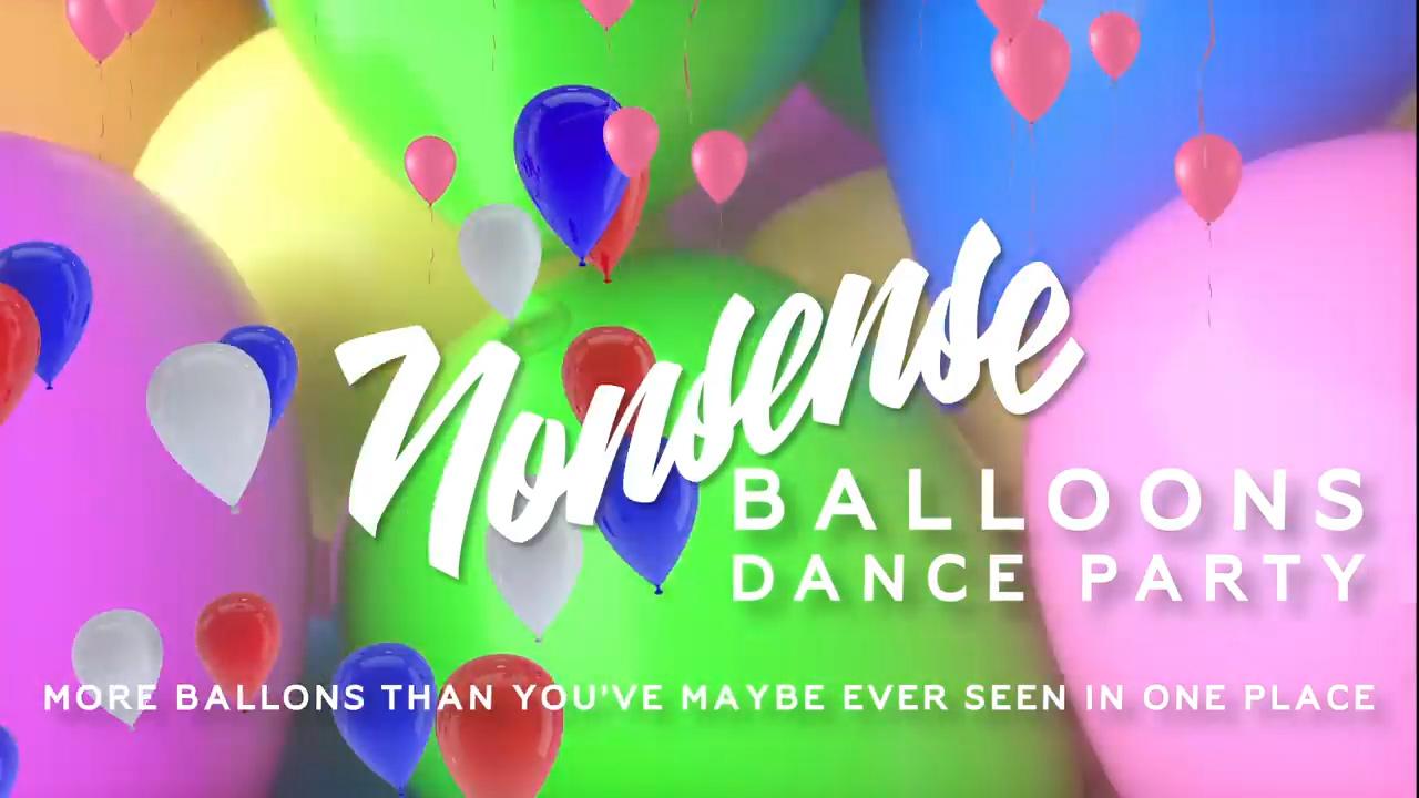 NONSENSE: A Ridiculous Dance Party