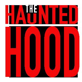 The  Haunted Hood