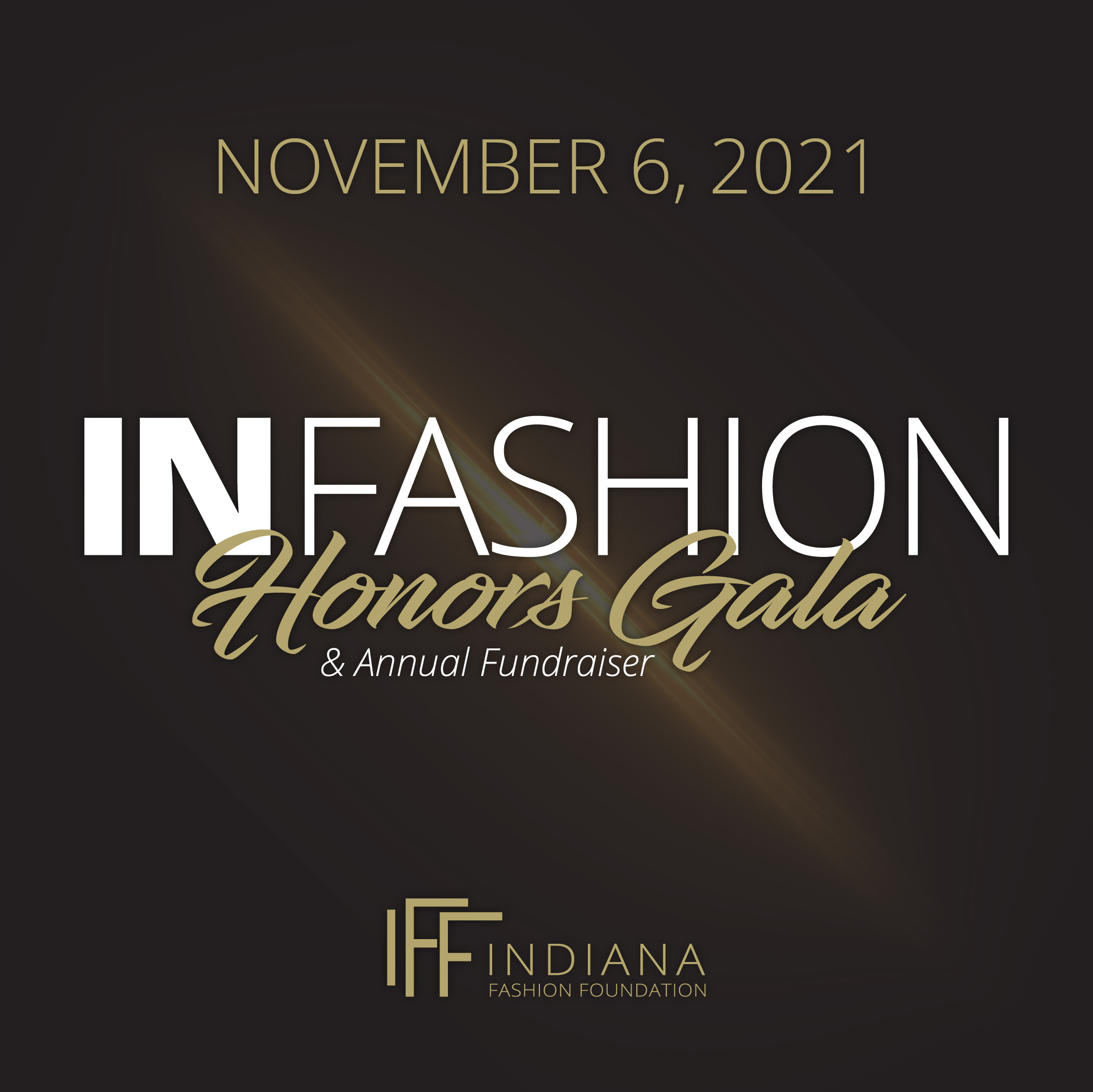 IN Fashion Honors Gala & Annual Fundraiser