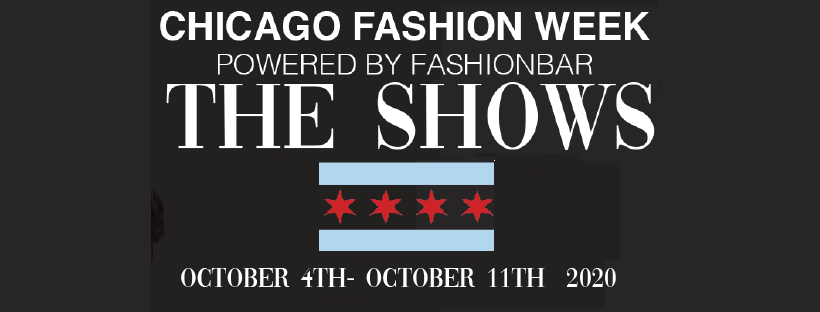 Chicago Fashion Week Powered by FashionBar:  THE SHOWS OCTOBER 2020
