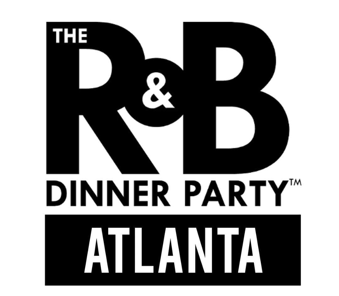 The R&B Dinner Party Atlanta