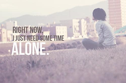 Take some alone time