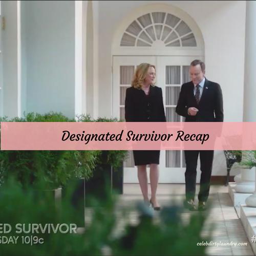 Designated survivor recap 7