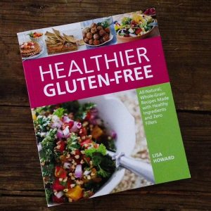 Cookbook review | Healthier Gluten-Free by Lisa Howard | Recipe Renovator