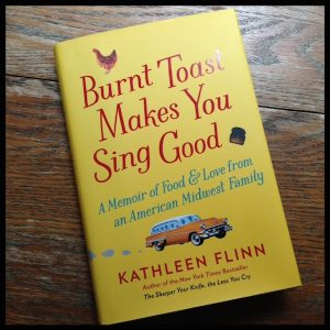 Book review | Burnt Toast Makes You Sing Good by Kathleen Flinn | Recipe Renovator
