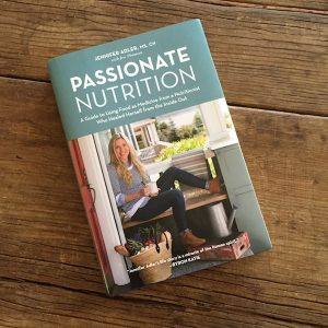 Review: Passionate Nutrition by Jennifer Adler | Recipe Renovator