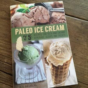 Review | Paleo Ice Cream by Ben Hirschberg | Recipe Renovator