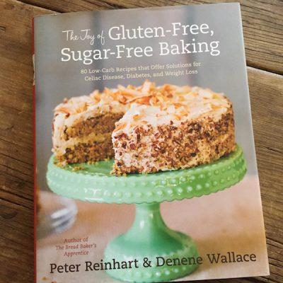Recipe Renovator reviews The Joy of Gluten-Free, Sugar-Free Baking by Peter Reinhart & Denene Wallace