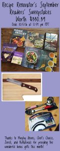 September Readers' Sweepstakes on Recipe Renovator: 4 cookbooks, 1 bonus book, knife and cutting board, 2 soup ladles, knife sharpener, NuStevia products   Ends 10/05/16 at 11:59 PM PDT