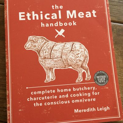 Book review: The Ethical Meat Handbook | Recipe Renovator