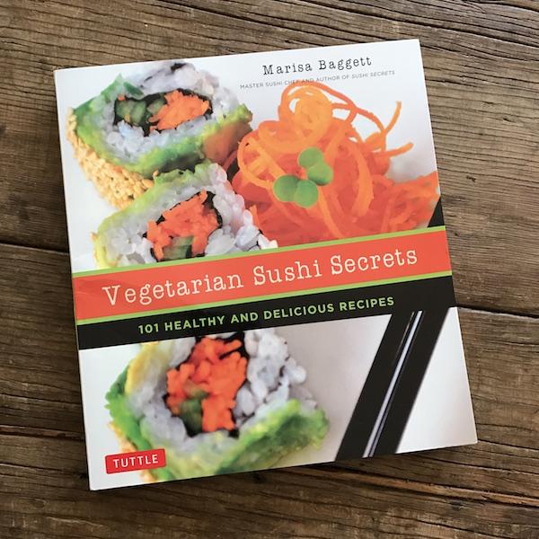 Review of Vegetarian Sushi Secrets by Marisa Baggett   Recipe Renovator