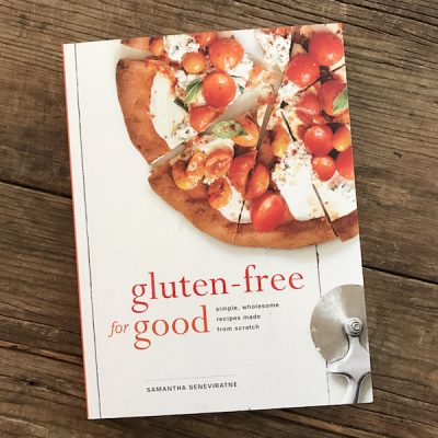 Review of Gluten-Free for Good by Samantha Seneviratne | Recipe Renovator