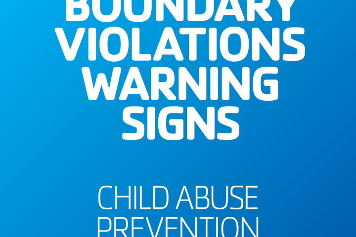 Boundary Violations Warning Signs child abuse prevention month April