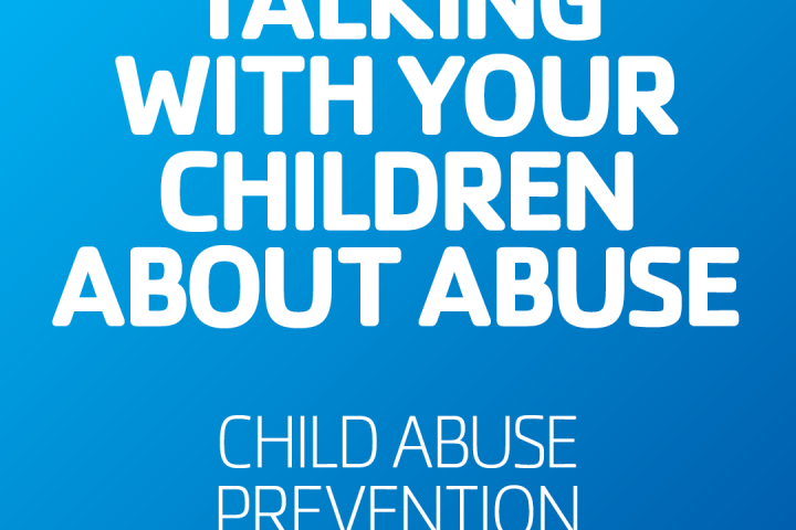 Talk with children about abuse child abuse prevention month safety of kids