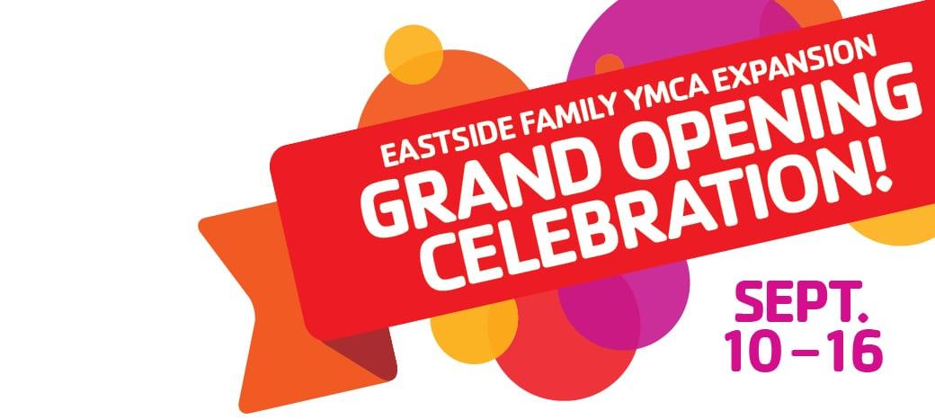 Eastside Family Y Grand Opening Celebration