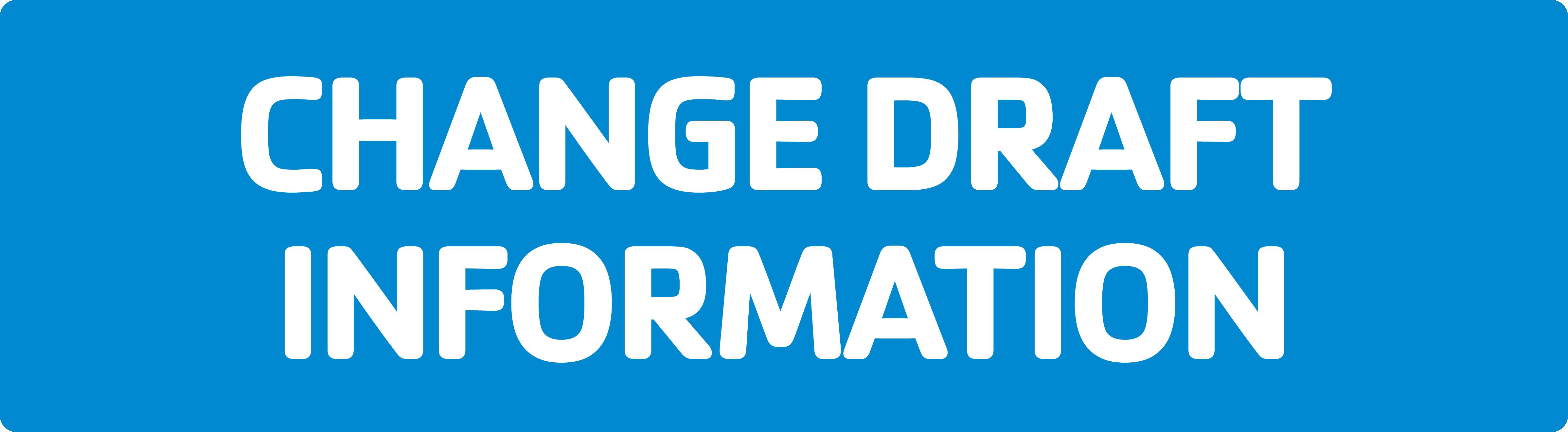 Change Draft Information