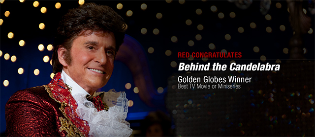 RED Congratulates Behind the Candelabra on its Golden Globes Wins