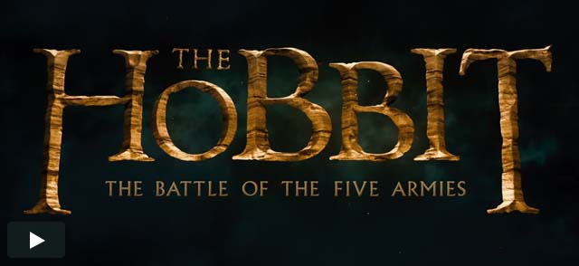 『The Hobbit: The Battle of the Five Armies (ホビット:決戦のゆくえ)』