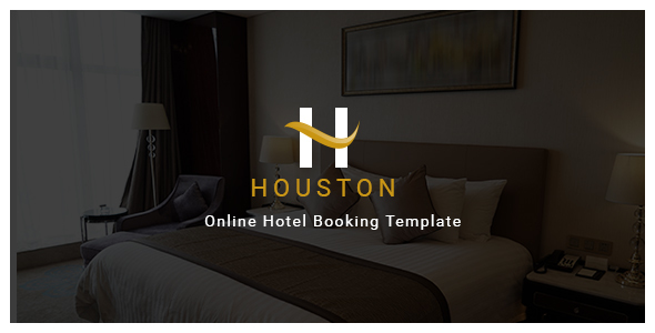 Houston - Online Hotel Booking Template | Hotel booking premium templates