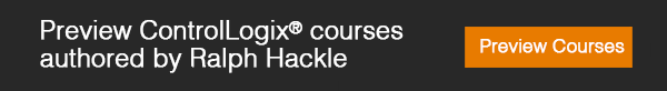 Preview ControlLogix® courses authored by Ralph Hackle