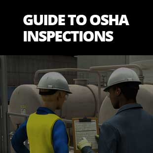 UPDATED: Guide to OSHA Inspections