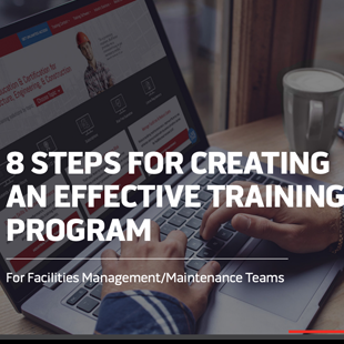 8 Steps for Creating Effective Training for Maintenance Teams