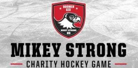 6th Annual Mikey Strong Charity Hockey Game