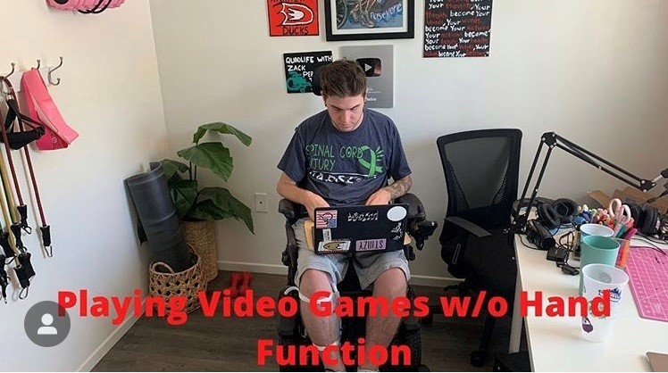 Zack playing video games without hand function