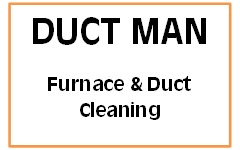 Duct Man Furnace & Duct Cleaning