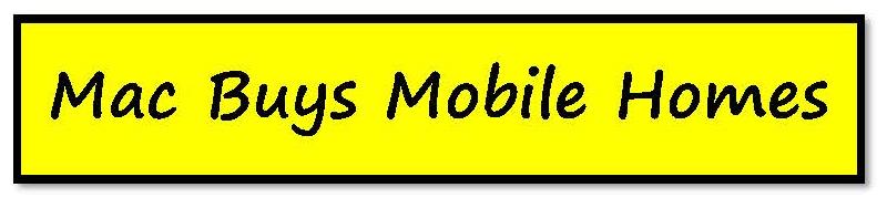 Mac Buys Mobile Homes