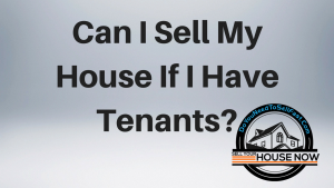 sell-if-I-have-tenants-do-you-need-to-sell-fast-appleton