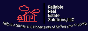 Reliable Real Estate Solutions , LLC
