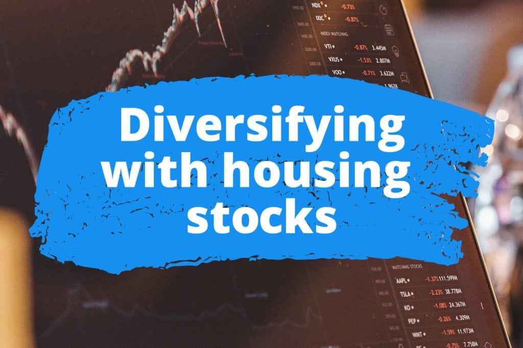 diversify-housing-stocks-1024x682
