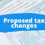 Proposed-tax-changes-1024x682