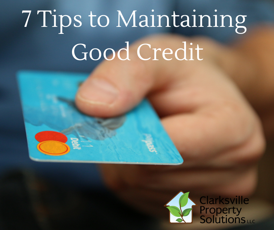 7 tips to maintaining good credit
