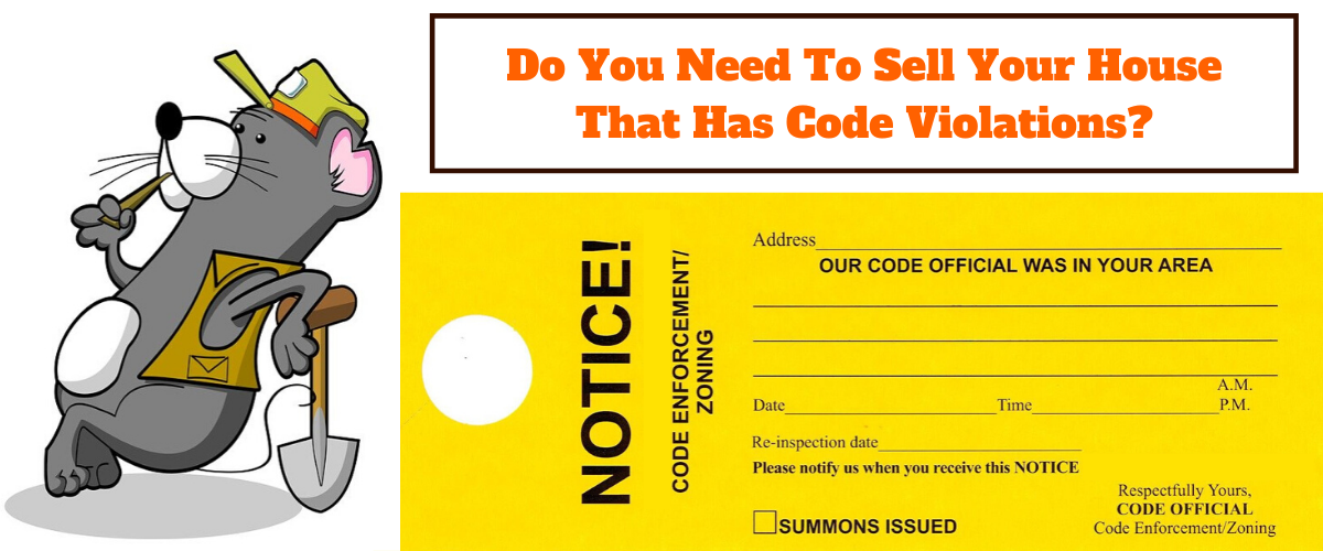 Do you have a house with code violations Clarksville TN and need to sell fast?
